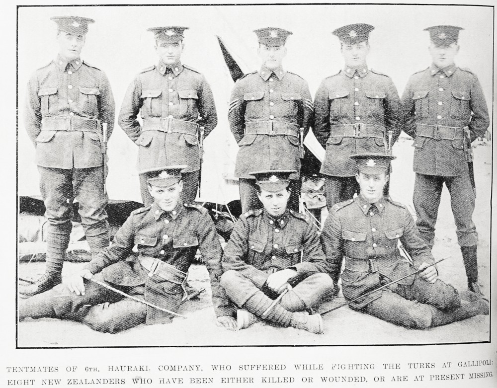 Tentmates of 6th Hauraki Company who suffered while fighting the Turks at Gallipoli: eight New Zealanders who have been either killed or wounded, or are at present missing. - Auckland Libraries