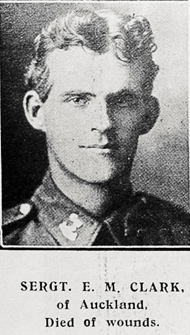 Sergt E M Clark of Auckland, died of wounds. - Auckland Libraries